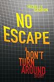 No Escape (PERSEFONE Series Book 1)