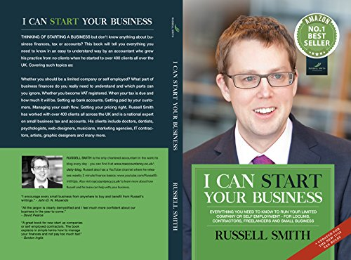 I can start your business: Everything you need to know to run your limited company or self employment – for locums, contractors, freelancers and small business