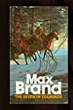 Seven of Diamonds, Max Brand, 0671817612