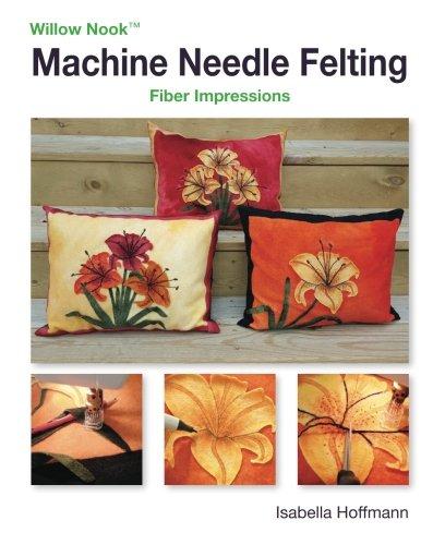- Machine Needle Felting: Fiber Impressions