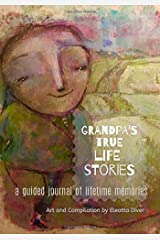 Grandpa's Stories: A Life Reflection Guided Journal Paperback