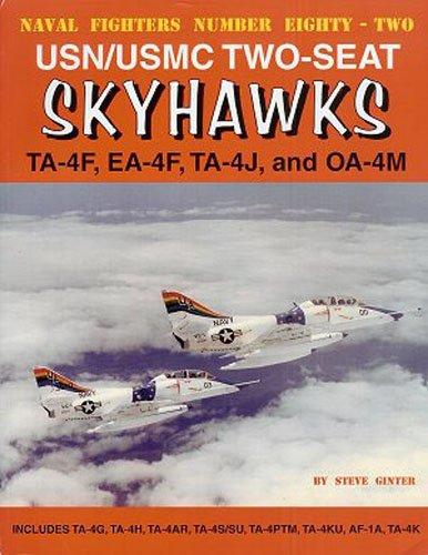 Usn Fighter - USN/USMC Two-Seat Skyhawks: TA-4F, EA-4F, TA-4J and OA-4M (Naval Fighters)