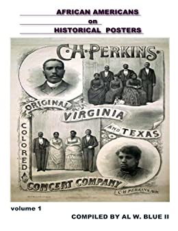 African Americans on Historical Posters (African Americans on Historical Documents Book 1)