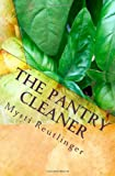 The Pantry Cleaner, Mysti Reutlinger, 1456546856