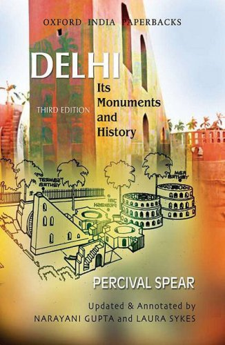 Delhi: Its Monuments and History