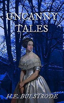 Uncanny Tales by [Bulstrode, H.E.]