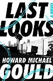 #6: Last Looks: A Novel