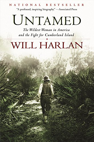 Untamed: The Wildest Woman in America and the Fight for Cumberland ()