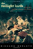 img - for The Twilight Lords: Elizabeth I and the First Irish Holocaust by Richard Berleth (2002-06-25) book / textbook / text book