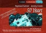 img - for 50 Years of the Freedom Charter (Hidden Histories Series) book / textbook / text book