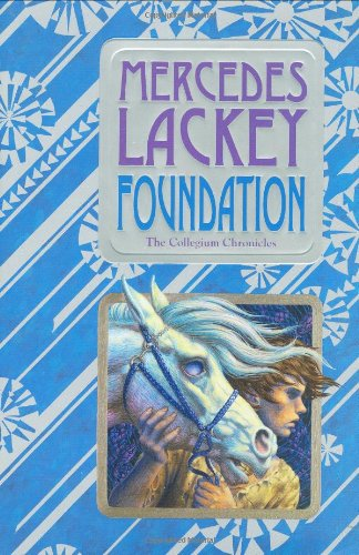 Foundation: Book One of the Collegium Chronicles  (A Valdemar Novel) pdf