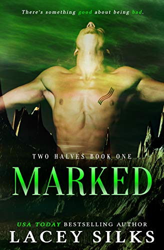(Marked (Two Halves Book 1))