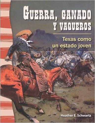 Guerra, Ganado Y Vaqueros (War, Cattle, And Cowboys)