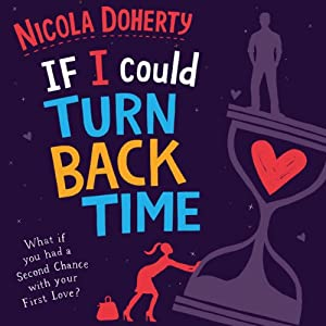 If I Could Turn Back Time Audiobook