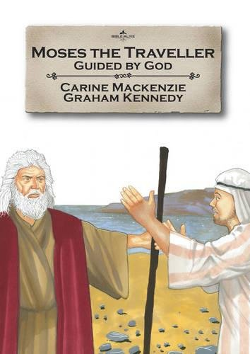 Download Moses the Traveller: Guided by God (Bible Alive) PDF