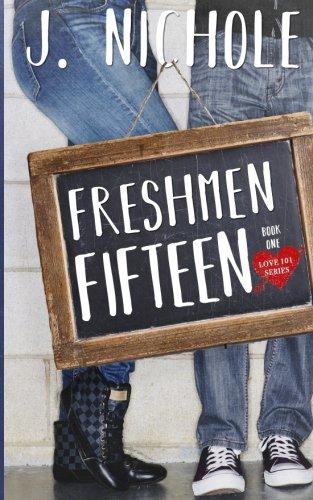Books : Freshmen Fifteen (Love 101) (Volume 1)