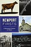 Newport Firsts: A Hundred Claims to Fame