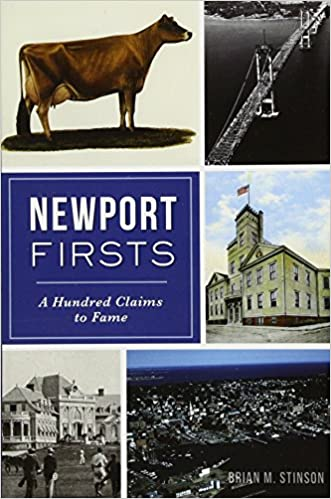 Front cover for the book Newport Firsts: A Hundred Claims to Fame (RI) by Brian M. Stinson