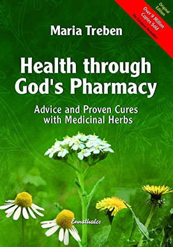 - Health Through God's Pharmacy: Advice and Proven Cures with Medicinal Herbs