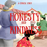 A Chinese Story: Honesty and Kindness | ci ci