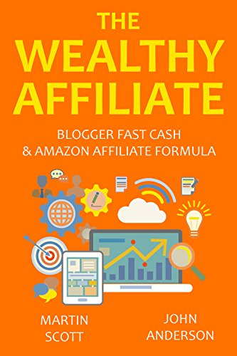Pdf The Wealthy Affiliate Blogger Fast Cash Amazon Affiliate