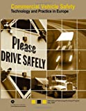 Commercial Vehicle Safety-Technology and Practice in Europe, Kate Hartman and Charles Sanft, 1494843137