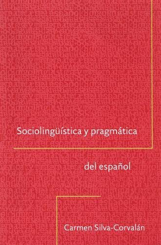 Sociolingüistica y pragmática del español (Georgetown...
