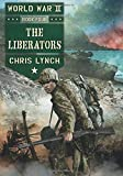 img - for The Liberators (World War II, Book 4) book / textbook / text book