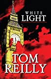 White Light, Tom Reilly, 141344122X
