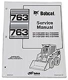 Bobcat 763, 763H Skid Steer Loader Complete Shop Service Manual - Part Number # 6900091