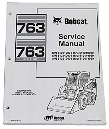 amazon com bobcat 763 763h skid steer loader complete shop service rh amazon com Instruction Manual Example User Manual Template