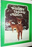 Wildlife's Holiday Album, , 0912186275