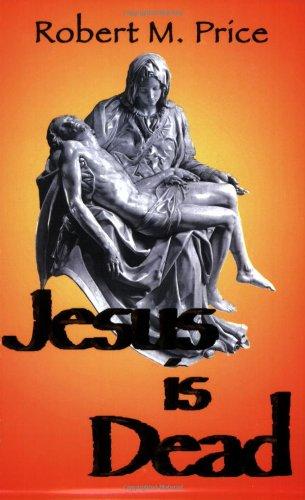 Jesus Is Dead