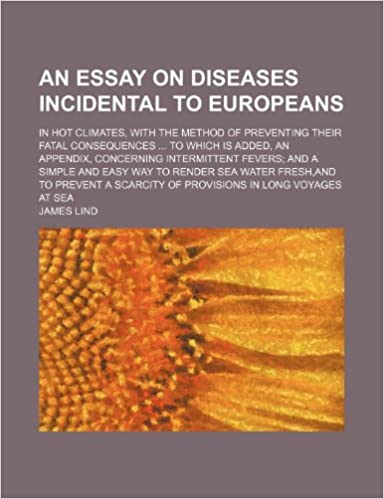 Proposal Argument Essay An Essay On Diseases Incidental To Europeans In Hot Climates With The  Method Of Preventing Their Fatal Consequences To Which Is Added An  Appendix  Reflective Essay On High School also Nursing Assignment Writing Service Uk An Essay On Diseases Incidental To Europeans In Hot Climates With  Essay On Science
