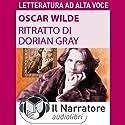 Il ritratto di Dorian Gray Hörbuch von Oscar Wilde Gesprochen von: Luigi Marangoni