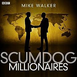 Scumdog Millionaires