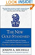 #4: The New Gold Standard: 5 Leadership Principles for Creating a Legendary Customer Experience Courtesy of the Ritz-Carlton Hotel Company
