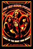 The KISS Album Focus: KINGS OF THE NIGHT TIME WORLD, 1972 - 1982