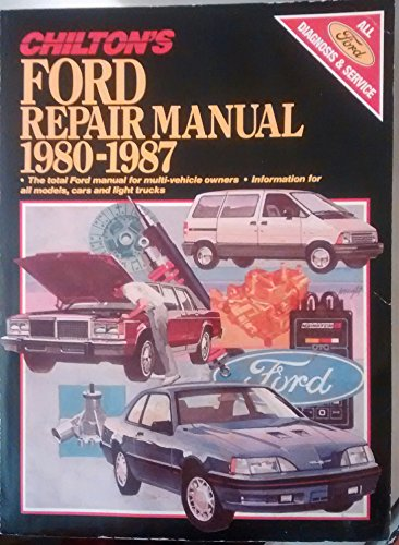 Chilton's Ford Repair Manual, 1980-1987 (1983 Truck Car Ford)
