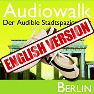 Audiowalk Berlin Audiobook