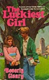 The Luckiest Girl, Beverly Cleary, 0440948991