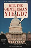 Will the Gentleman Yield?: The Congressional Record Humor Book
