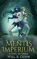 Mentis Imperium - A Duel Of Dolls