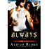 It Was Always You (Alphas Book 3)