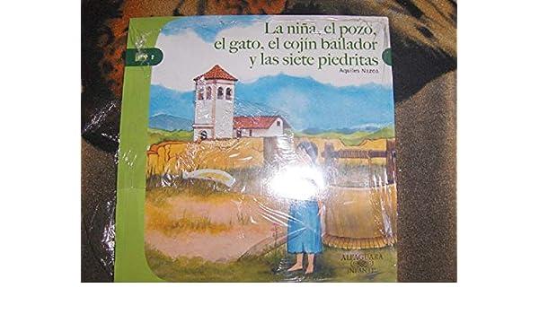 LA NIÑA, EL POZO, EL GATO, EL COJIN BAILADOR Y LAS SIETE PIEDRITAS: AQUILES NAZOA: 9789802758364: Amazon.com: Books