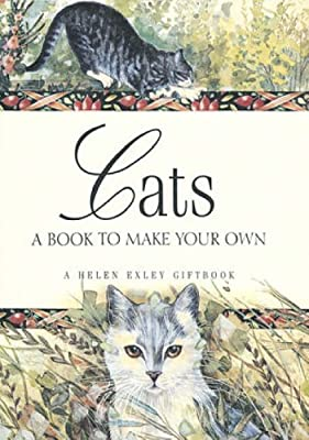 Cats: A Book to Make Your Own (Journals) by Helen Exley (2002-05-31)