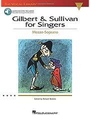 Gilbert & Sullivan for Singers: The Vocal Library Mezzo-Soprano