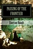 img - for Passing of the Frontier book / textbook / text book