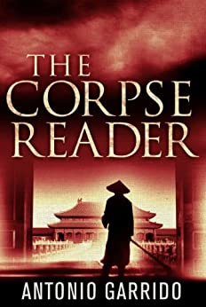 The Corpse Reader by [Garrido, Antonio]