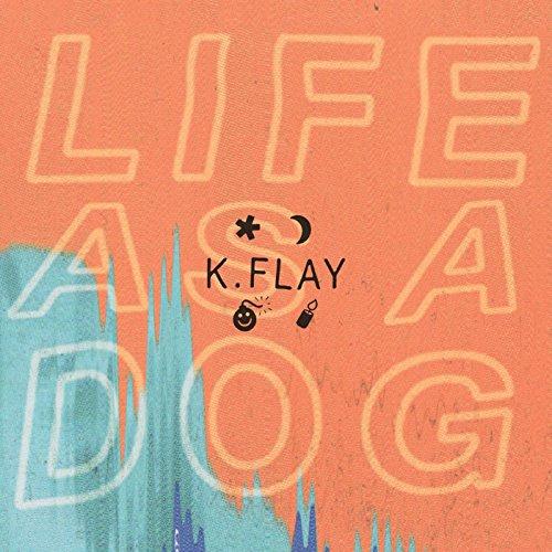 Life as a Dog [Explicit]